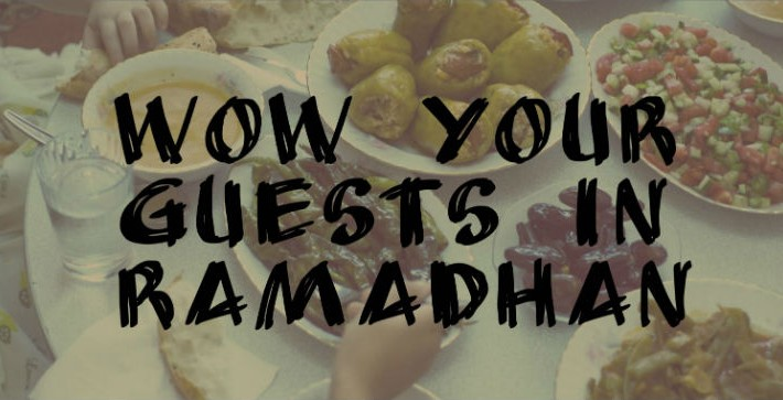 Cover- how to wow your guests in Ramadan