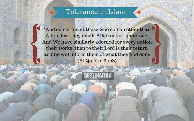 essay on tolerance in islam Islam is today the religion of more than 350 million muslims (or moslems or mohammedans), occupying a wide belt stretching from the atlantic to the pacific, across africa, parts of europe, and asia.