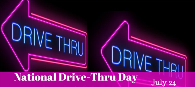 national-drive-thru-day-july-24