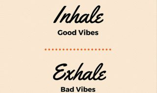 good vibes life positivity