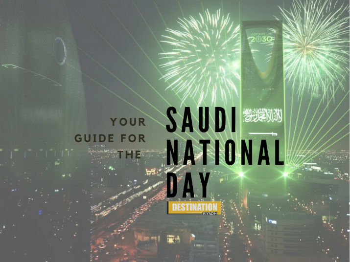 Your Guide To The 87th Saudi National Day Destination Ksa